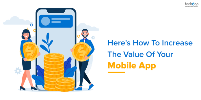 Heres How To Increase The Value Of Your Mobile App