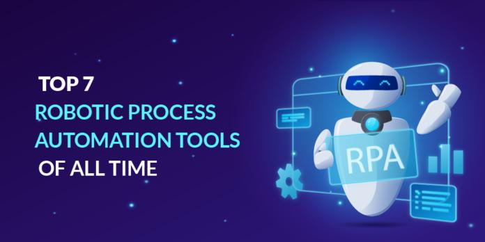 Top 7 Robotic Process Automation Tools