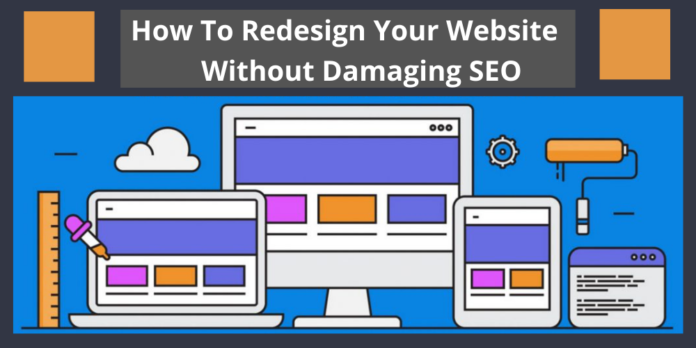 How To Redesign Your Website Without Damaging SEO