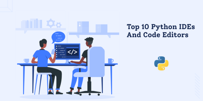 Top 10 Python IDEs and Code Editors