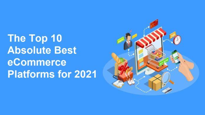 eCommerce Platforms for 2021